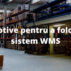 12 motive pentru a folosi un sistem WMS