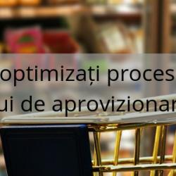 Gestionați și optimizați procesele esențiale ale lanțului de aprovizionare în retail