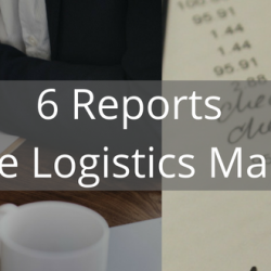 6 Reports for a Logistics Manager