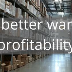 Tips for better warehouse profitability