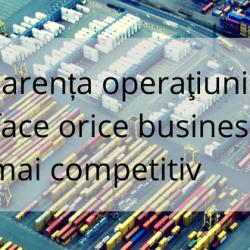 Transparența operaţiunilor logistice face orice business 3PL mai competitiv